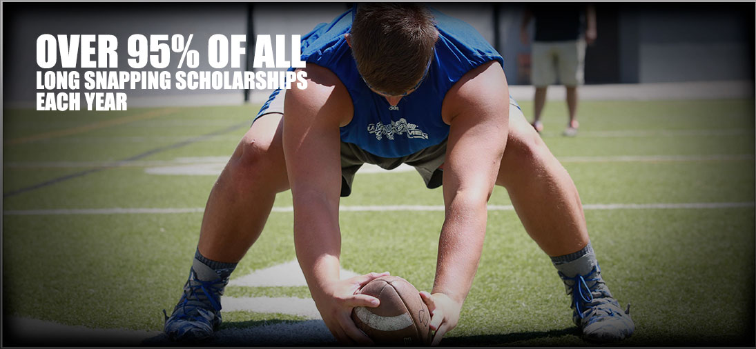 Over 95% of all long snapping scholarships yearly
